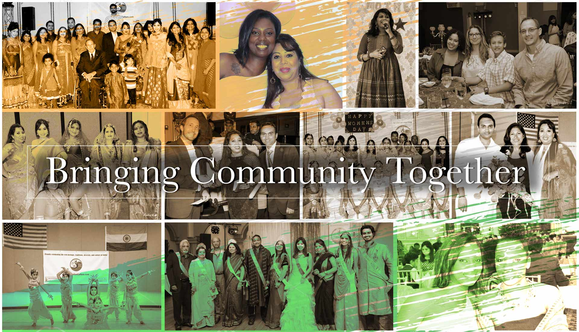 Our Indian Culture is Bringing-Community-Together by organizing various Indian Events