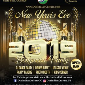 New Years Eve Bollywood Party - Chuck Jones Event Center - Costa Mesa Orange County - Dec 31, 2018