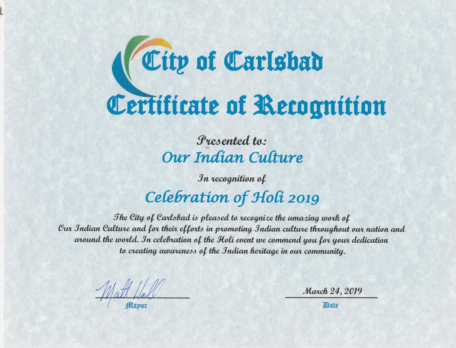 Carlsbad City Mayor Matt Hall awarded Certificate of Recognition to Our Indian Culture for Organizing the HOLI  Festival of Colors at the Flower Fields Carlsbad