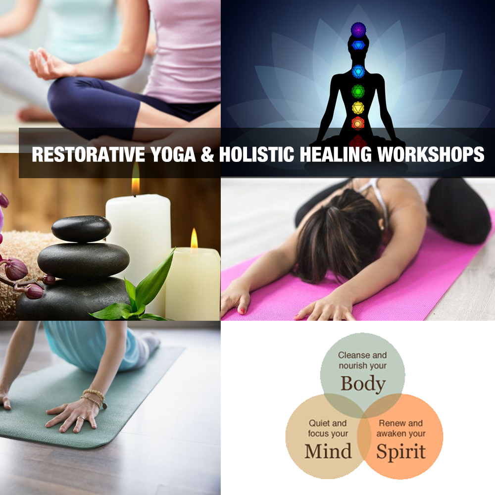 Restorative Yoga Holistic Healing Workshops Camps in Orange County Los Angeles