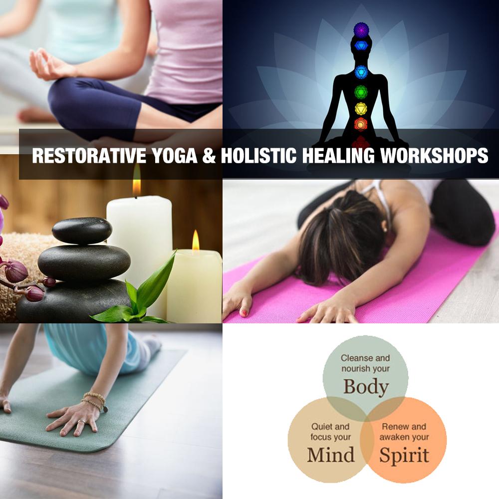 Restorative Yoga Holistic Healing Workshops Camps in Orange County Los Angeles