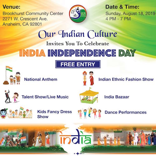 India Independence Day Celebration Event Anaheim Orange County August 18 2019