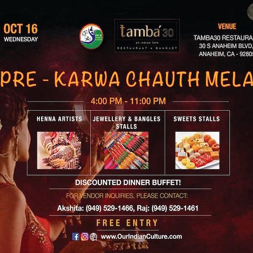 Pre Karwa Chauth Mela at Tamba30 Restaurant Anaheim