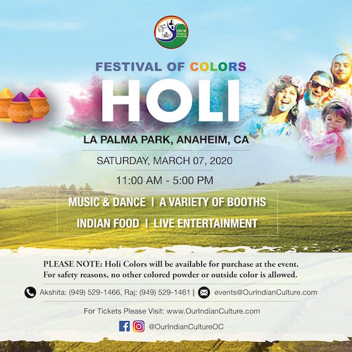 Holi 2020 Festival of colors in Anaheim organized by Our Indian Culture